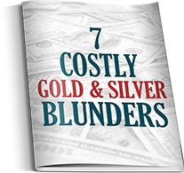7 costly gold and silver blunders