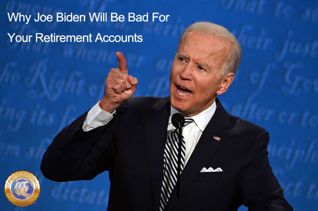 why-joe-biden-will-be-bad-for-your-retirement-accounts
